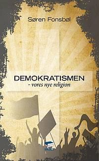 Demokratismen - vores nye religion